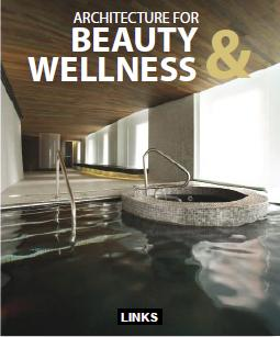 ARCHITECTURE FOR BEAUTY & WELLNESS